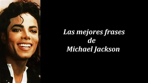 biography michael jackson en ingles frases c 233 lebres de michael jackson youtube