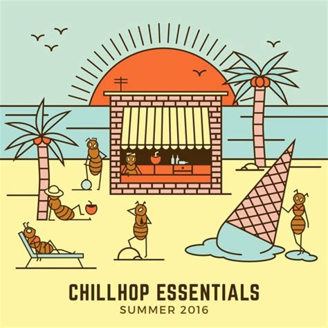 4 Posts With Summer Essentials by Canals Chillhop Essentials Summer 2016 By Joakim Karud