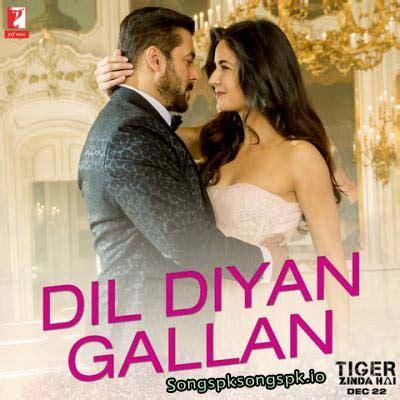 download mp3 free dil diyan gallan dil diyan gallan atif aslam tiger zinda hai mp3 song pk