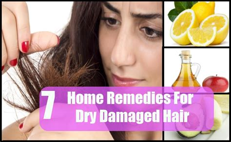 7 effective home remedies for damaged hair