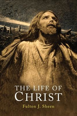biography of jesus book life of christ book by fulton j sheen 3 available