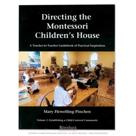 montessori children s house directing the montessori children s house montessori spirit