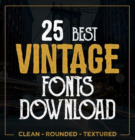 graphic design font resources 25 best vintage fonts fonts graphic design junction