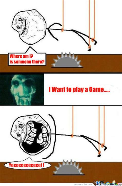 I Wanna Play A Game Meme - saw game memes best collection of funny saw game pictures