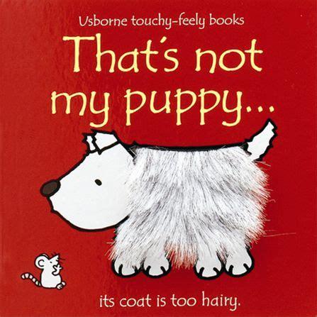 my puppy is not that s not my puppy at usborne children s books