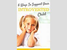 6 Ways to Support Your Introverted Child | BohemiMama Introverted Child