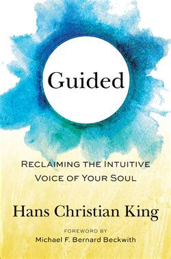 guided reclaiming the intuitive voice of your soul books summer 2017 book reviews spirit of change