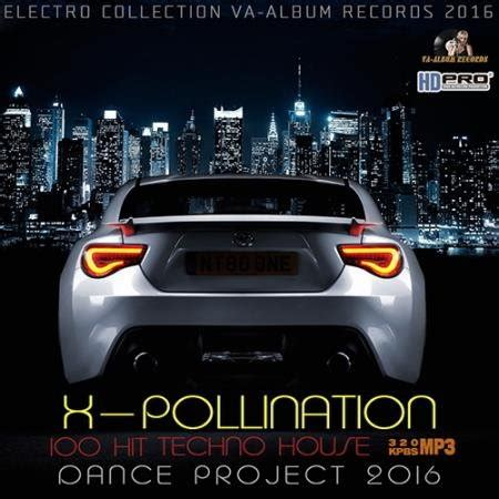 house trance music mp3 download download va x pollination tech house dance project 2016 mp3 320kbps here