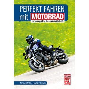 Buch Motorrad Quot Perfekt Fahren Quot 224 Seiten Kaufen