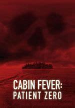 cabin fever trama cabin fever patient zero di kaare 2014