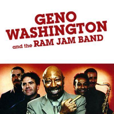 geno washington and the ram jam band just sweet soul beat magazine