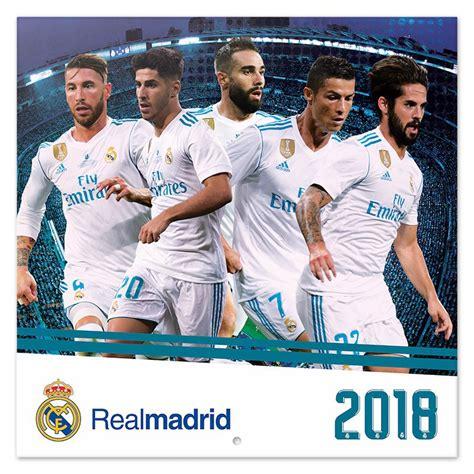 Calendario Real Madrid 2018 Calendario 2018 Real Madrid Nosoloposters