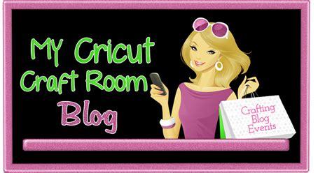 cricut craft room help my cricut craft room my cricut craft room