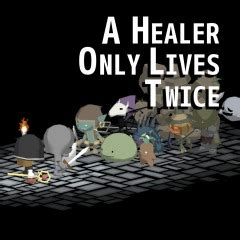 a healer only lives twice on ps4 | official playstation