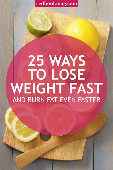 Ways Dieting Can Be by 28 Ways To Lose Weight Fast And Burn Even Faster