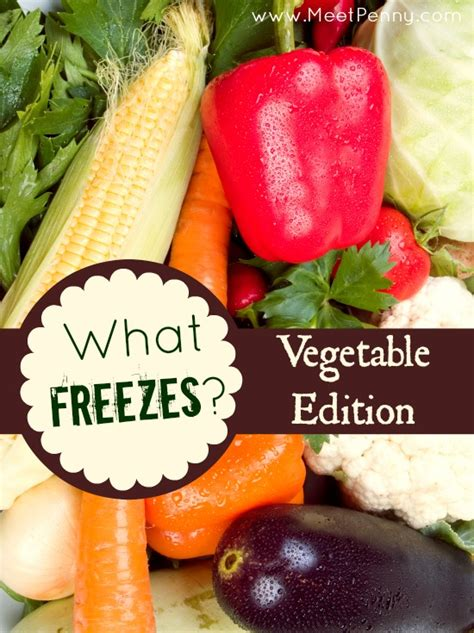 How To Freeze Garden Vegetables Meet Penny Freezing Fresh Vegetables From The Garden