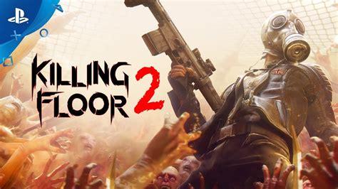 un trailer de lancement pour killing floor 2 otakugame fr