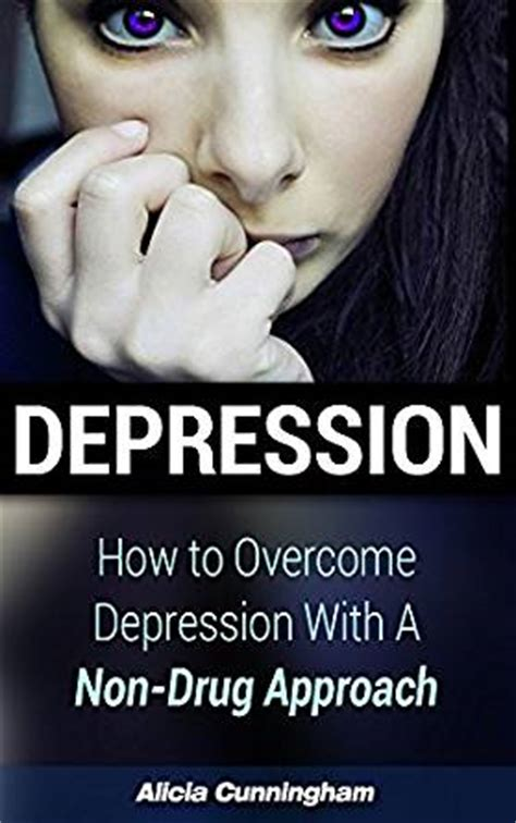 how to overcome mood swings depression how to overcome depression with a non drug