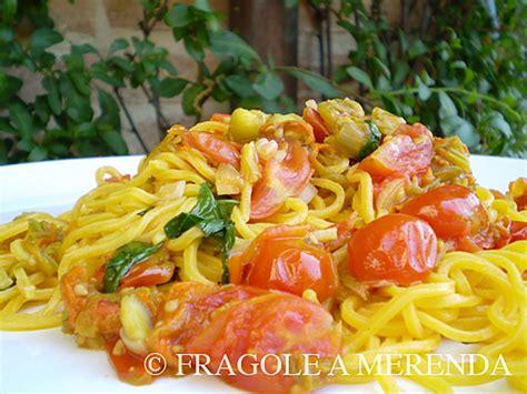 ricetta pasta e fiori di zucca pasta ai fiori di zucca e pomodorini fragole a merenda