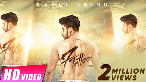 tattoo new punjabi song new punjabi songs 2016 7 tattoo kadir thind jaani