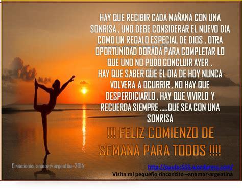 imagenes de reflexion feliz inicio de semana mi peque 241 o rinconcito anamar argentina feliz inicio de
