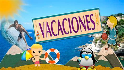 imagenes sobre vacaciones de verano montaje vacaciones verano 2015 summer 1080 youtube
