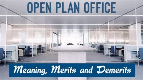 open plan office layout advantages and disadvantages open plan office private office meaning advantages
