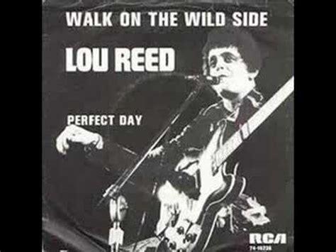 walk on the side testo lou reed walk on the side con testo e traduzione