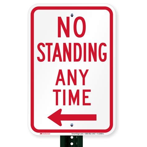 no standing any time sign left arrow sku k 2666 l