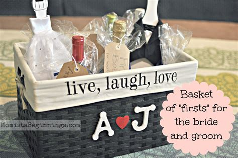 basket of quot firsts quot for the and groom diy momista