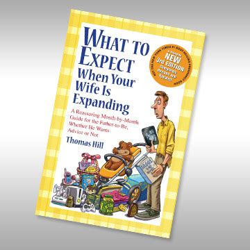 what to expect when your is expanding a reassuring month by month guide for the to be whether he wants advice or not books what to expect when your is expanding