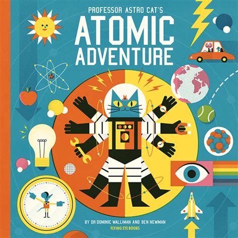 professor astro cat s atomic adventure ben newman illustration