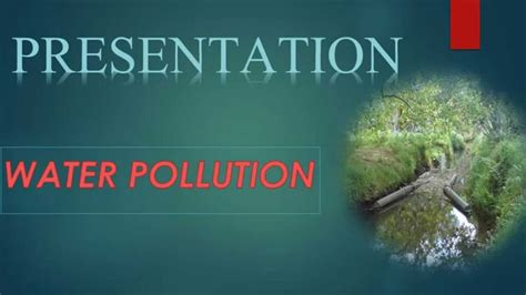 ppt templates for water pollution water pollution ppt doovi