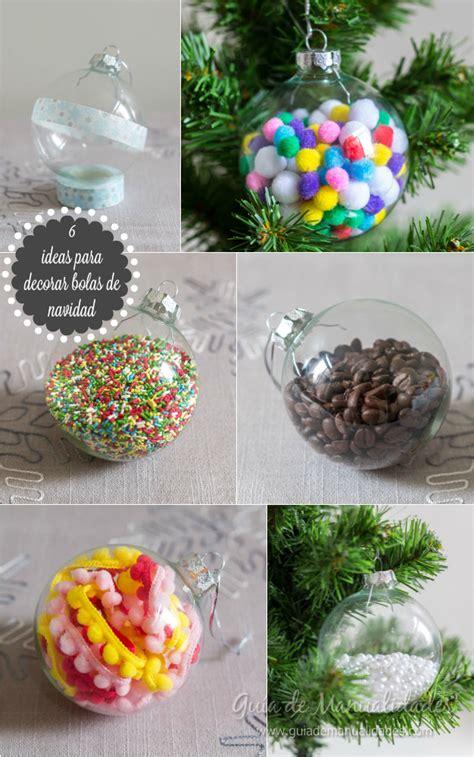 ideas navidad 6 ideas para decorar bolas de navidad gu 237 a de manualidades
