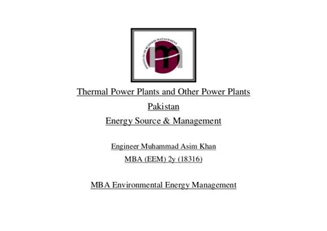 Mba In Power And Energy by Thermal Power Plant Term Project