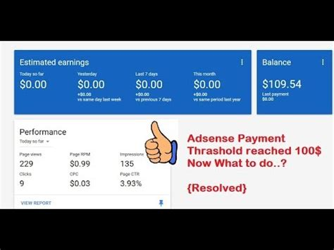 adsense threshold adsense payment threshold is reached 100 now what to do