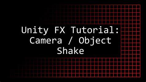 unity tutorial random object unity tutorial screen object shake youtube