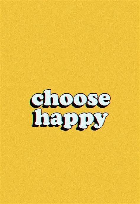 Choose Happy choose happy discovered by amyjames on we it