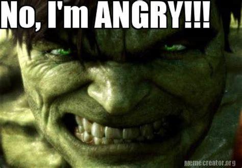 Im Mad Meme - meme creator no i m angry meme generator at