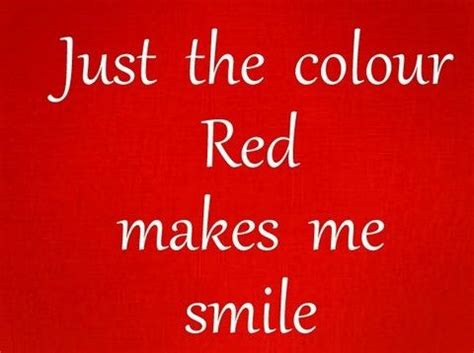 red is the color of the day children s song red colors color red makes me smile quote what the wifesaid