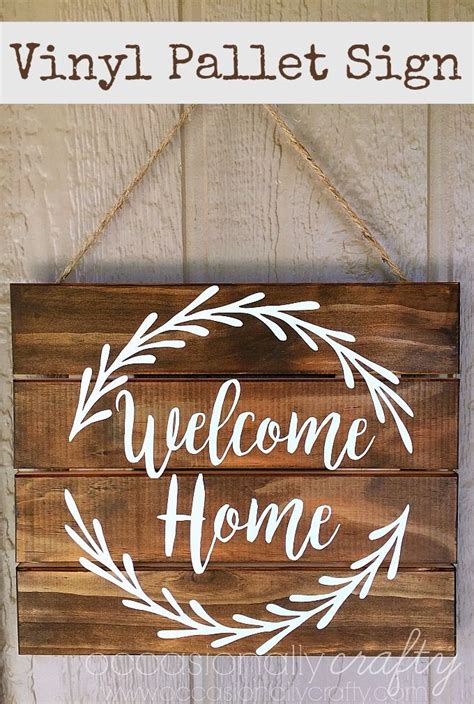 diy wooden signs with sayings with free cut file leap vinyl quot welcome home quot pallet sign free silhouette cut
