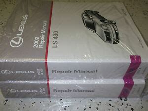 service manual 2002 lexus ls service manual free 2002 lexus ls430 owner s owners manual 2002 lexus ls430 ls 430 service shop repair manual set new w wiring diagram x ebay