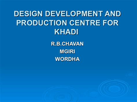 simple pattern development and production design development and production centre for khadi