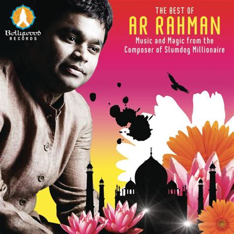 ar rahman greatest hits mp3 download the best of a r rahman music and magic from the composer