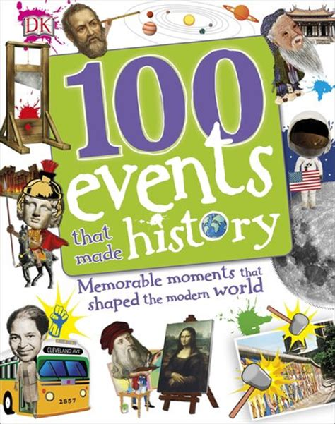 100 events that made 100 events that made history by dk penguin books australia