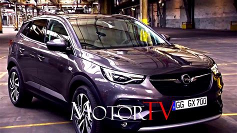Opel Nouveau Modele 2018 suv all new 2018 opel grandland x l features l clip