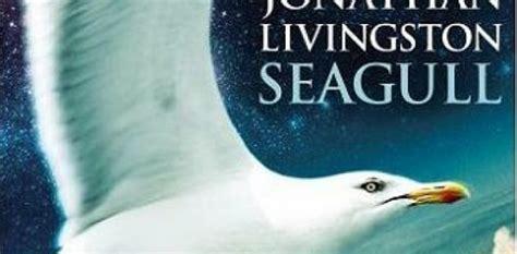 il gabbiano jonathan livingston commento ilmiolibro il gabbiano jonathan livingston alcune