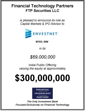 FT Partners Serves as Exclusive Capital Markets / IPO Advisor on Envestnet's Initial Public Offering