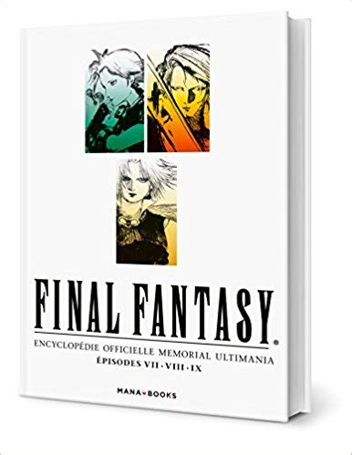 final fantasy ultimania archive final fantasy encyclop 233 die officielle vol 1 un livre d anthologie d 233 barque cette semaine