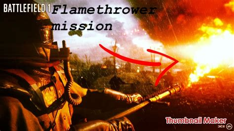 battlefield 1 thrower mission by